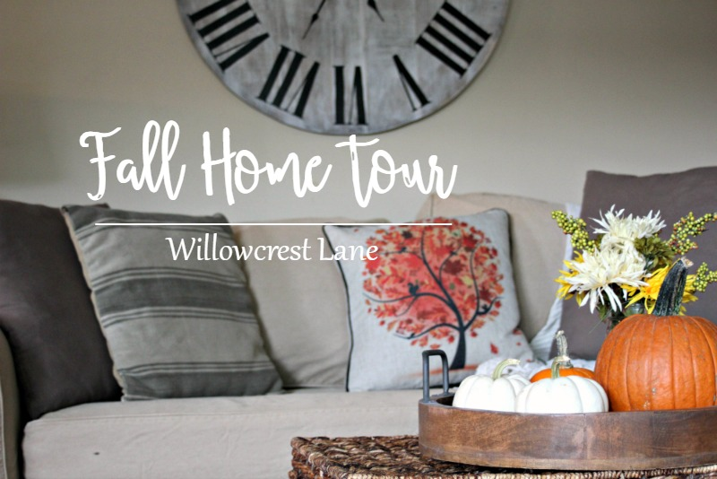 Willowcrest Lane Fall Home Tour